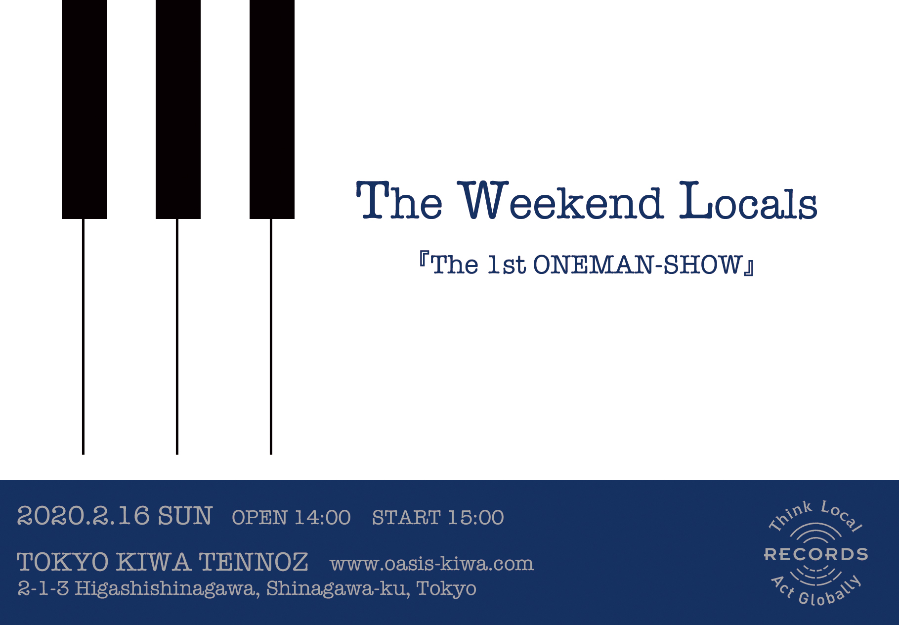 The Weekend Locals  『The 1st ONEMAN-SHOW』