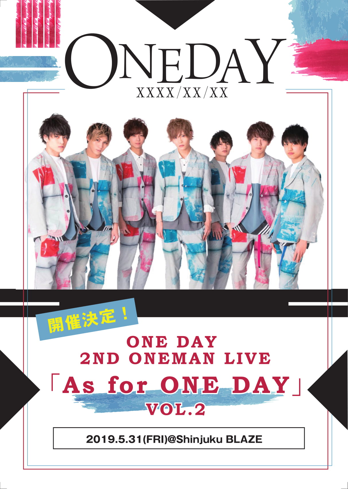 ONE DAY 2ND ONEMAN LIVE 'AS FOR ONE DAY' vol.2