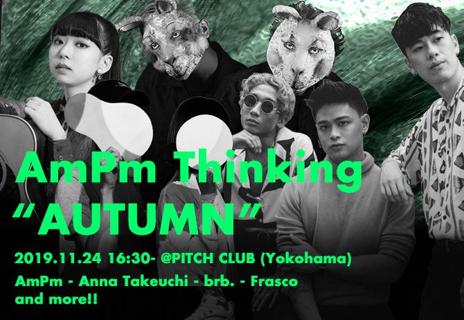 """AmPm Thinking """"AUTUMN"""""""