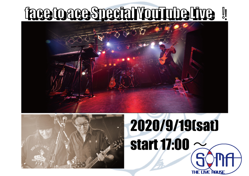 """face to ace Special YouTube Live!"""