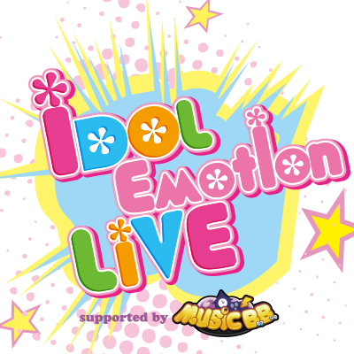 iDOL Emotion LiVE supported by MUSIC B.B.