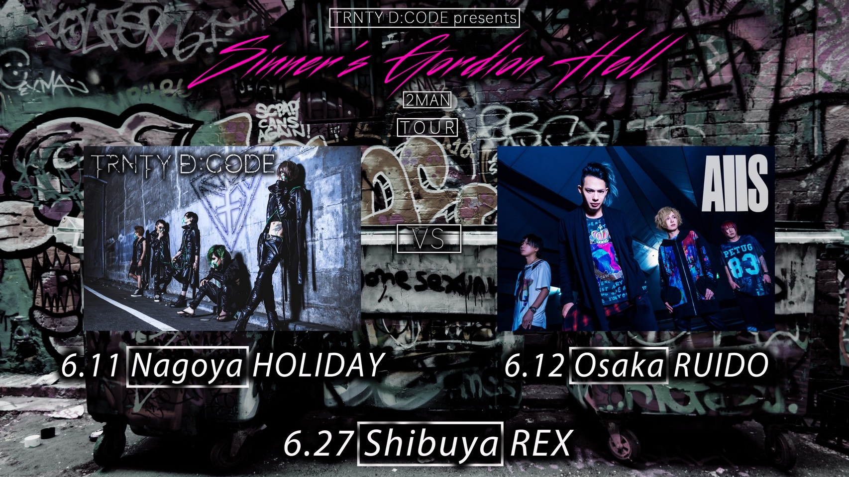 Sinner's Gordion Hell TOUR【大阪】