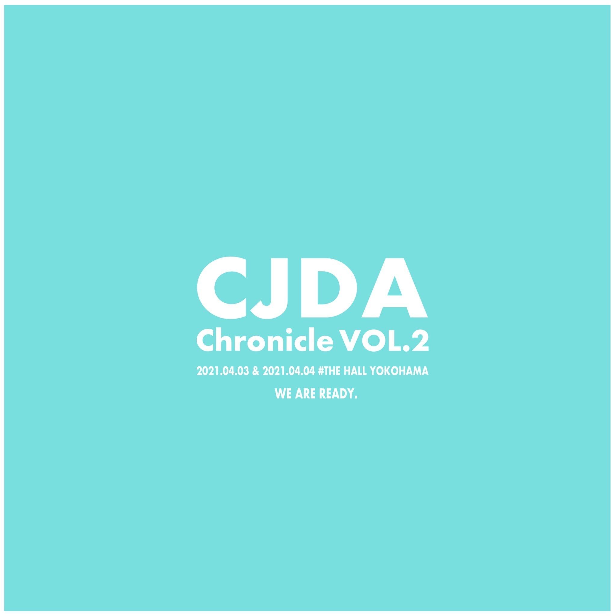 【4/3(土) 16:00公演】CJDAクロニクル vol.2
