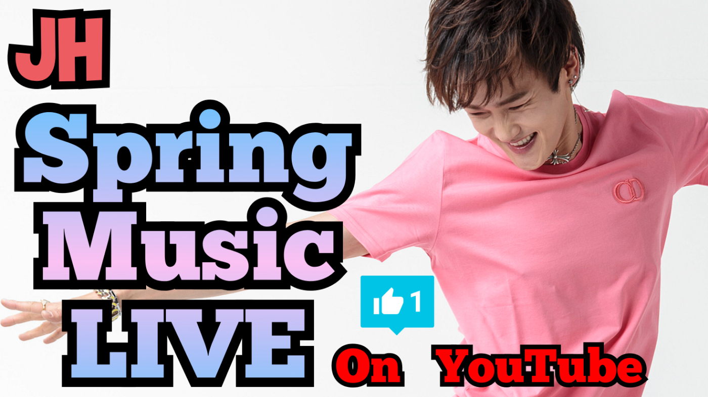 JH Spring Music LIVE on YouTube。