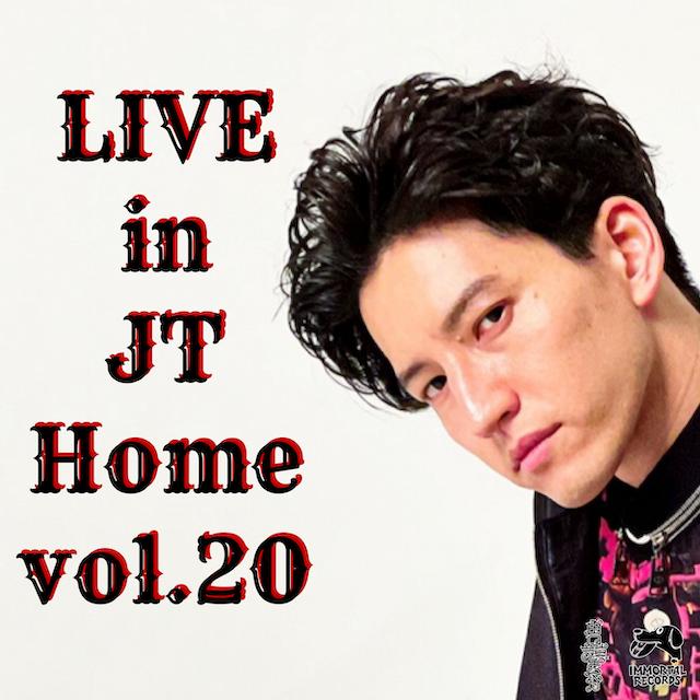 『Live in JT Home vol.20』 第1部