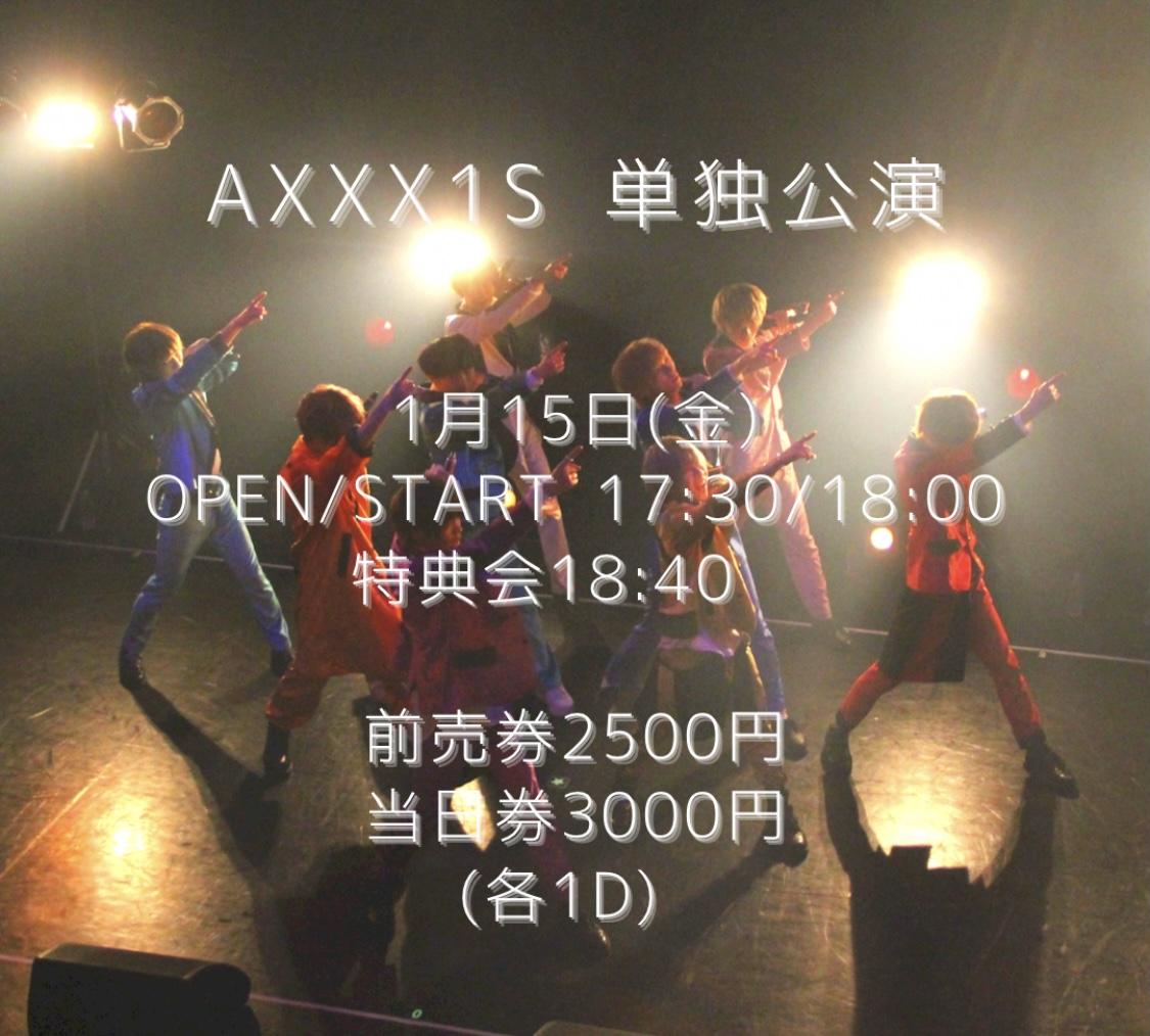 1/15 AXXX1S 単独公演 @Zirco Tokyo