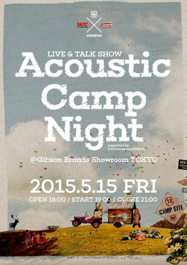 Acoustic Camp Night    supported by UCC/Coleman/ONKYO