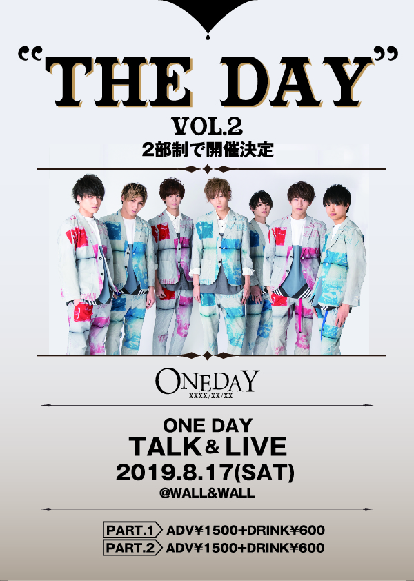 "ONE DAY TALK&LIVE  ""THE DAY "" vol.2   PART.2"
