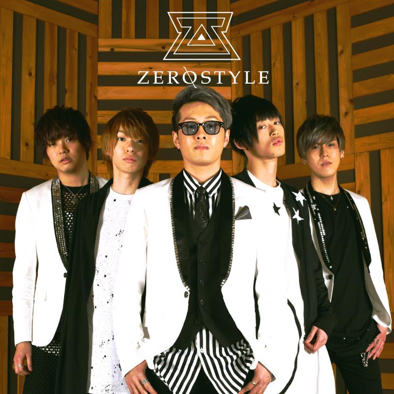 ZEROSTYLE 1stワンマンライブ