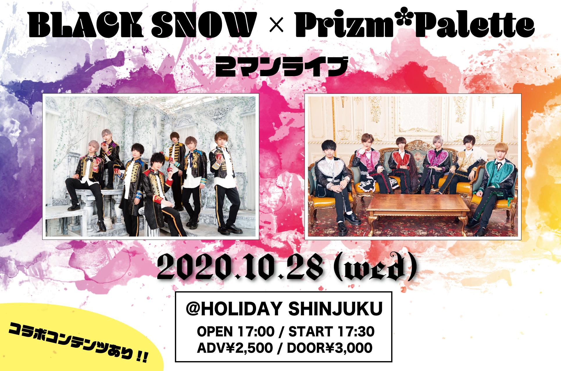 BLACK SNOW × Prizm*Palette 2マンライブ