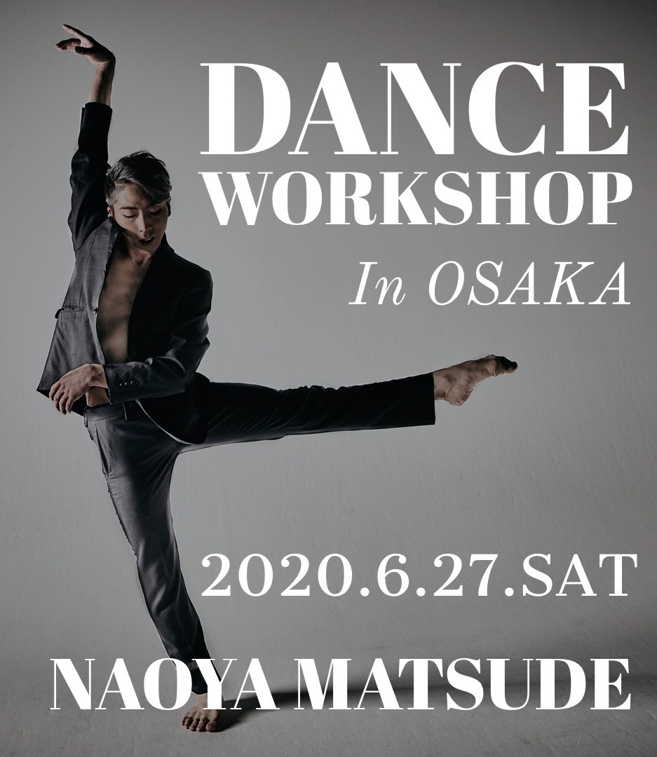 Naoya Matsude Dance Workshop in OSAKA