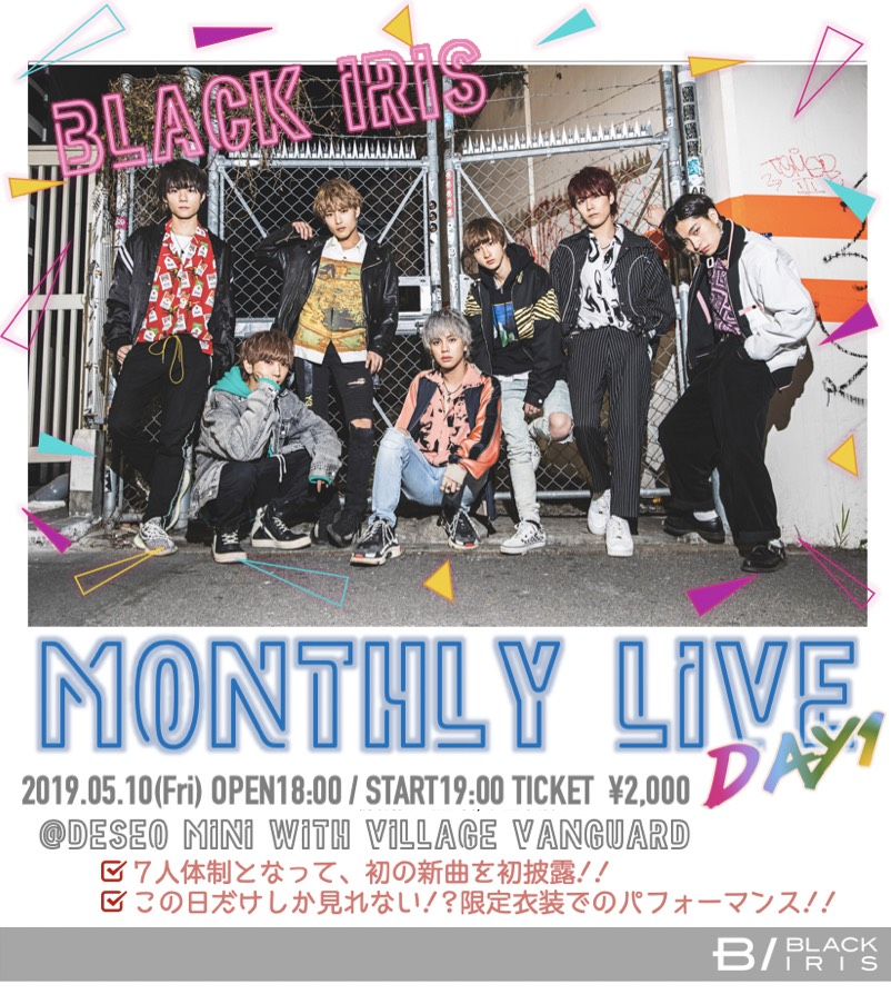 BLACK IRIS MONTHLY LIVE day1