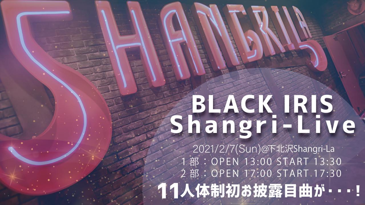 BLACK IRIS Shangri-LIVE