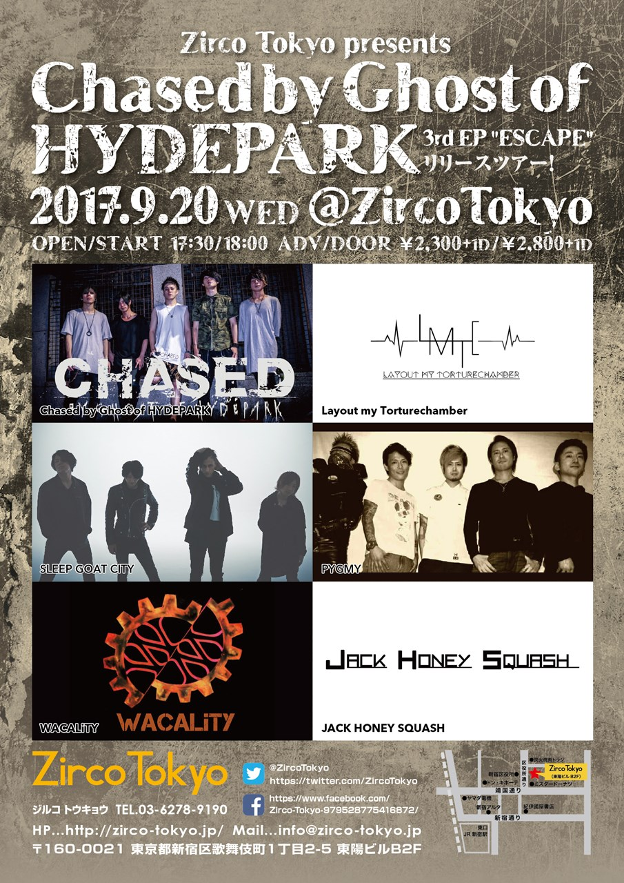 "Zirco Tokyo presents Chased by Ghost of HYDEPARK 【3rd EP ""ESCAPE"" リリースツアー!】"