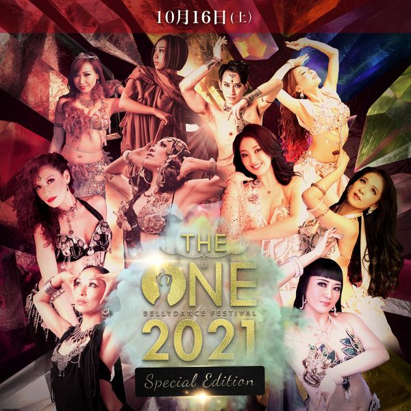 BellyDance Festival-TheONE-2021 Special edition 16日公演