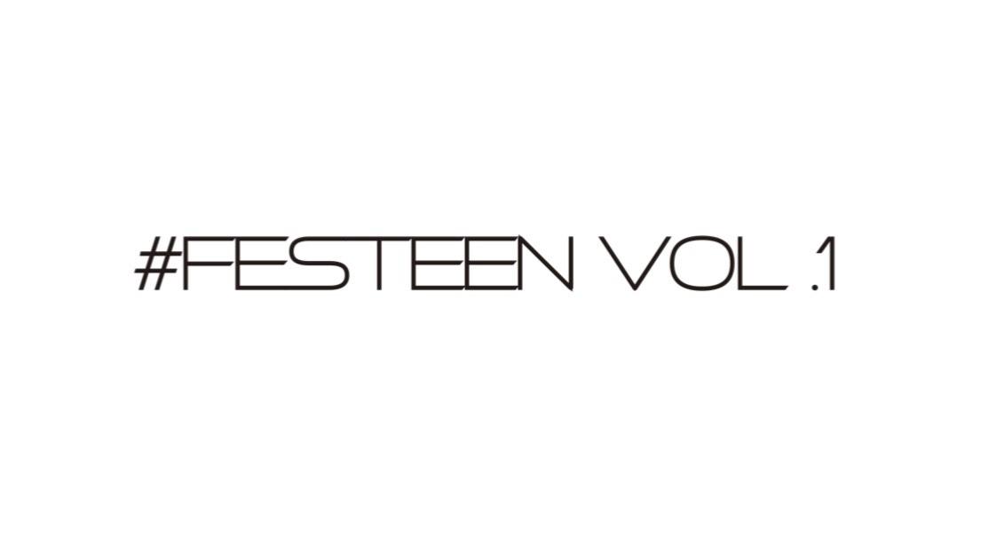 #FESTEEN vol.1