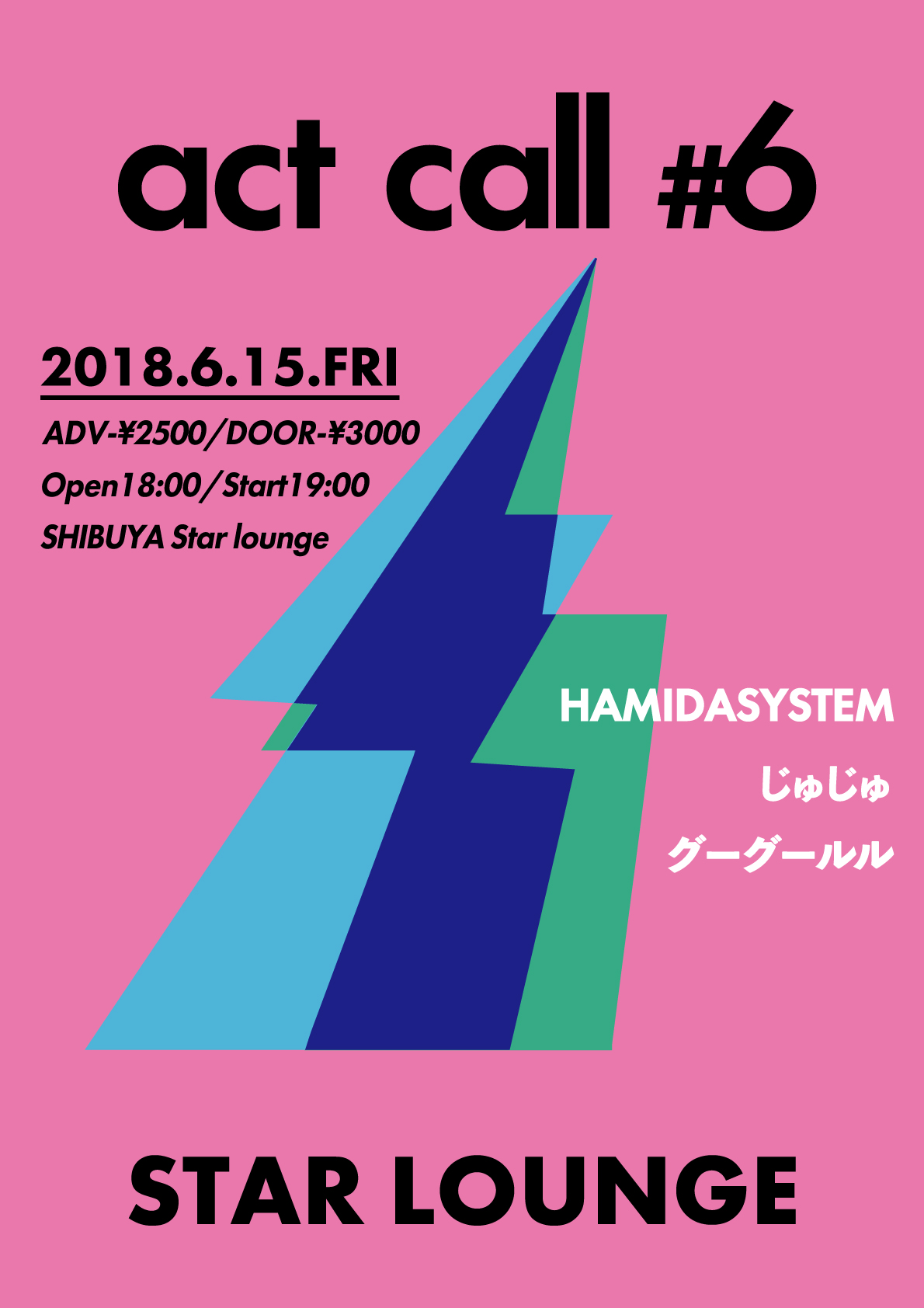 HAMIDASYSTEM presents「act call #6」