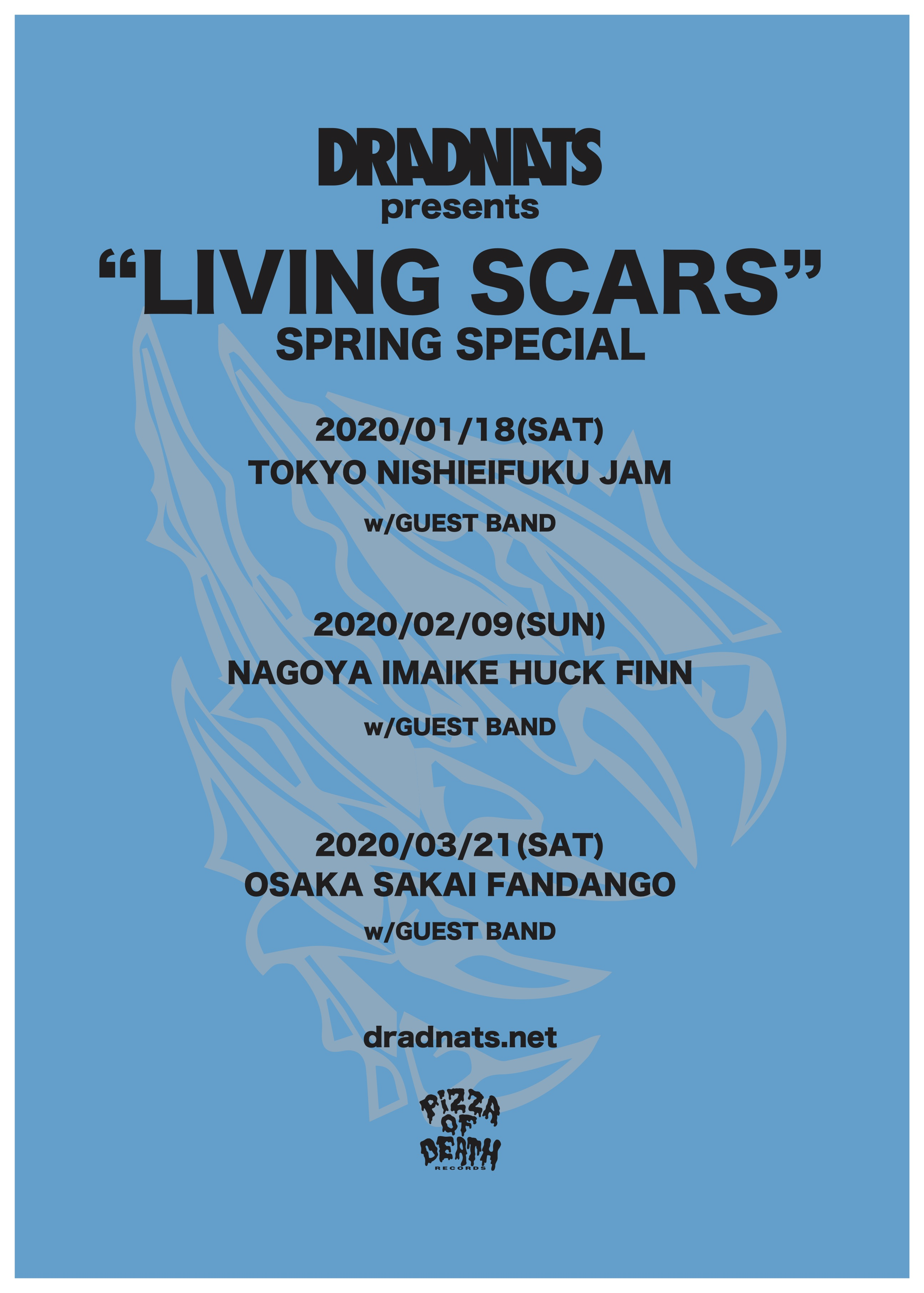 """DRADNATS presents """"LIVING SCARS""""SPRING SPECIAL"""