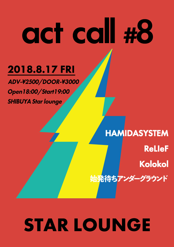 HAMIDASYSTEM presents「act call #8」